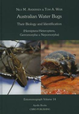 Australian Water Bugs (Entomonograph Series): Their Biology and Identification [Hemiptera-Heteroptera, Gerromorpha & Nepomorpha]