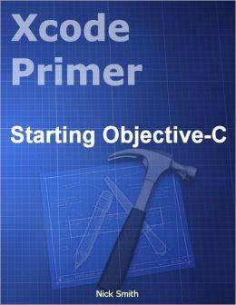 Xcode Primer - Starting Objective-C