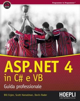 ASP.NET 4 in C# e VB: Guida professionale