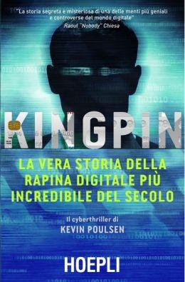 Kingpin: La vera storia della rapina digitale più incredibile del secolo