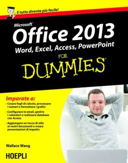 Office 2013 For Dummies: Word, Excel, Access, PowerPoint