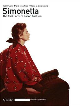 Simonetta: The First Lady of Italian Fashion