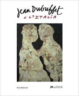 Jean Dubuffet: e L'Italia