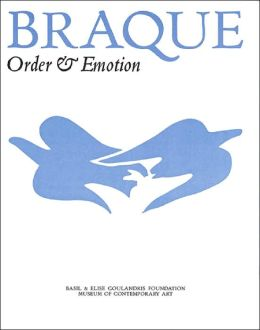 Braque: Order and Emotion