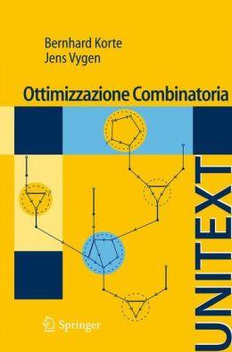 Ottimizzazione Combinatoria: Teoria e Algoritmi