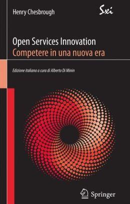 Open Services Innovation. Competere in una nuova era