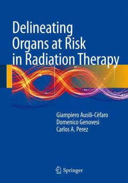 Delineating Organs at Risk in Radiation Therapy