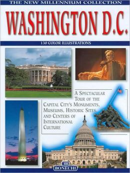 Washington D.C.: The New Millennium Collection
