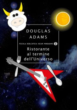 Ristorante al termine dell'Universo (The Restaurant at the End of the Universe)