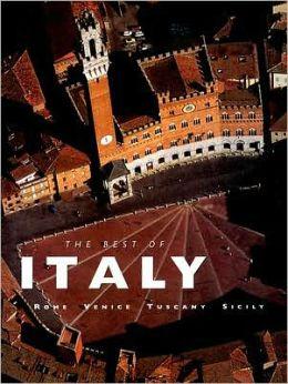 Best of Italy: Rome, Venice, Tuscany, Sicily