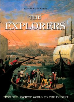 Explorers: From the Ancient World to the Present