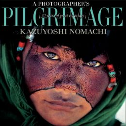 Photographer's Pilgrimage: Thirty Years of Great Photo Reportages