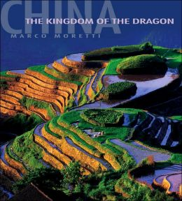 China: In the Kingdom of the Dragon