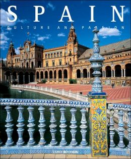 Spain: Culture and Passion