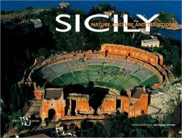 Sicily: Nature, Culture and Traditions