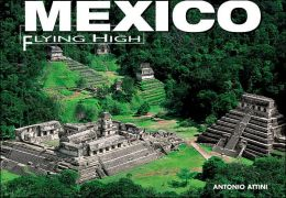 Mexico: Flying High