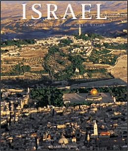 Israel: An Ancient Land for a Young Nation