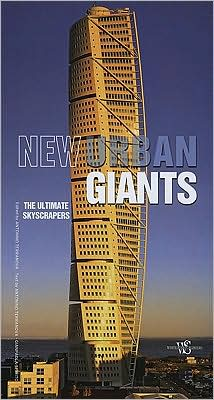 New Urban Giants: The Ultimate Skyscrapers