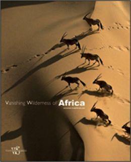 Vanishing Wilderness of Africa