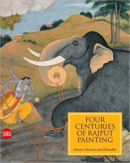Four Centuries of Rajput Painting: Mewar, Marwar and Dhundhar Indian Miniatures from the Collection of Isabelle and Vicky Ducrot
