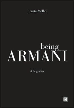 Being Armani: An Autobiography