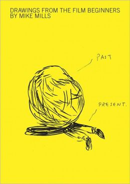Mike Mills: Drawings from the Film Beginners