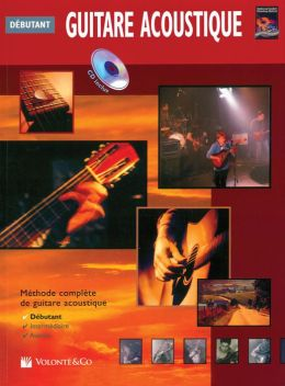 Guitare Acoustique Debutante: Beginning Acoustic Guitar (French Language Edition), Book & CD