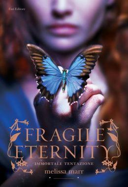 Fragile Eternity (Wicked Lovely Series #3)