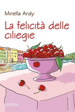 La felicità delle ciliegie