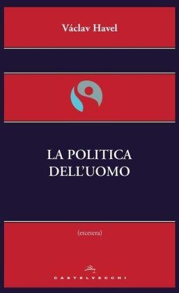 La politica dell'uomo