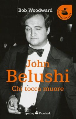 John Belushi (Wired: The Short Life & Fast Times of John Belushi)