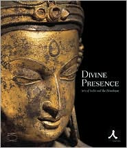 Divine Presence: Arts of India and Himalayas