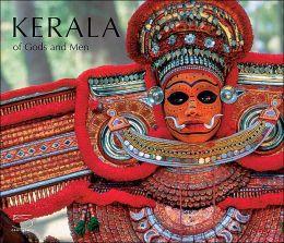 Kerala: Of Gods and Men