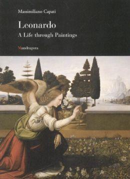 Leonardo da Vinci: A Life Through Paintings