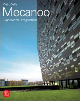 Mecanoo: Experimental Pragmatism