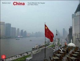 China: Travels Between the Yangtze and Yellow Rivers