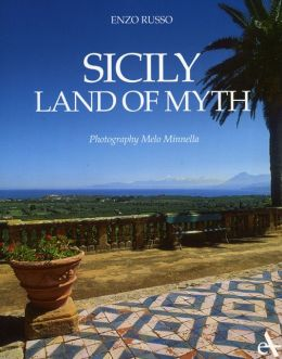 Sicily: Land of Myth