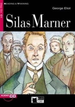 Silas Marner [With CD (Audio)]