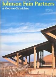 Johnson Fain Partners: A Modern Classicism