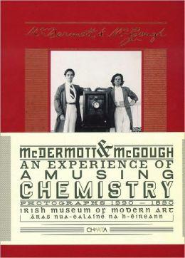 McDermott & McGough: An Experience of Amusing Chemistry