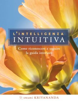 L'intelligenza intuitiva