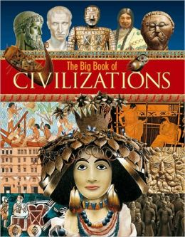 The Big Book of Civilizations