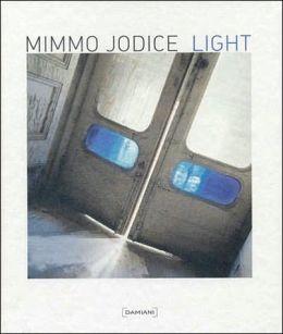 Mimmo Jodice: Light