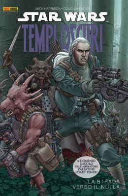 Star Wars - Tempi Oscuri volume 1: La strada verso il nulla