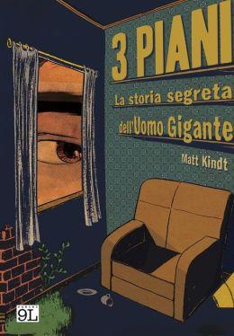 3 Piani. La storia segreta dell'Uomo Gigante (9L)
