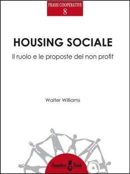 Housing sociale: Il ruolo e le proposte del non profit