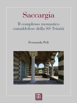 Saccargia: Il complesso monastico camaldolese della SS Trinità