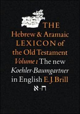 The Hebrew and Aramaic Lexicon of the Old Testament, Volume 1 'Aleph - hI?eth