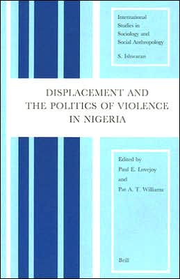 Displacement and the Politics of Violence in Nigeria