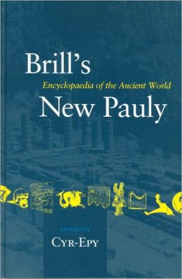 Brill's New Pauly, Antiquity, Volume 4 (Cyr - Epy)
